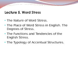 Word Of Nature The Nature Of Word Stress