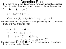 describe roots find the value of the discriminant for each quadratic equation then describe the