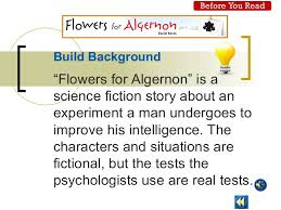 flowers for algernon essay co flowers for algernon pre reading power point