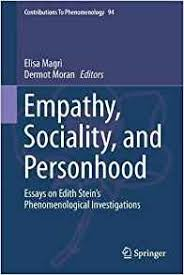 empathy sociality and personhood springer  empathy sociality and personhood essays on edith stein s phenomenological investigations book cover