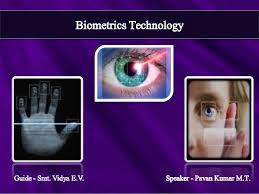 Biometric Technology Biometrics Technology Ppt