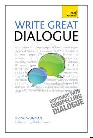 how to write good dialogue ten tips creative writing creative how to write good dialogue ten tips