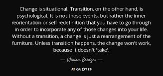 Quotes About Change Gorgeous TOP 48 QUOTES BY WILLIAM BRIDGES AZ Quotes