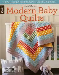 Modern Baby Quilts by Fons & Porter: Fresh, Fun & Super Simple Quilts & Alternative Views: Adamdwight.com