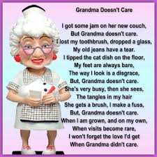 Grandma Doesnt Care Random Humor Variety Grandma Quotes