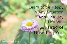 Learn To Be Happy In Any Situation Inspirational Quote Cool Happy Inspirational Quotes