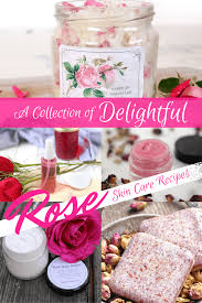 look no further for the best diy rose skincare recipes learn how to make diy