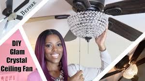 glam home diy glam crystal ceiling fan 25 must see revamp