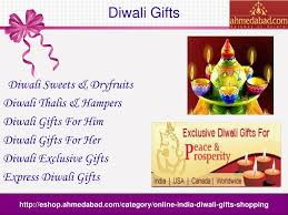 send diwali gifts to ahmedabad diwali gifts diwali sweets powerpoint ppt presentation