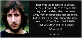 Rock And Roll Quotes Delectable TOP 48 QUOTES BY PETE TOWNSHEND Of 48 AZ Quotes