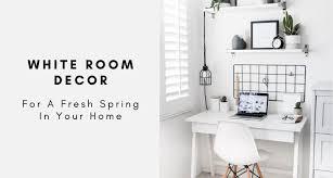 white room decor ideas for a fresh spring