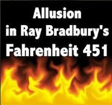 allusion in ray bradbury s fahrenheit 451