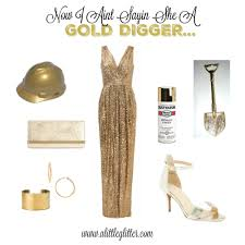 now i ain t saying she a gold digger 19 replies diy gold digger costume