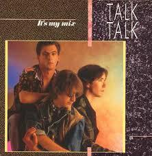 Talk <b>Talk</b> - <b>It's My</b> Mix | Releases | Discogs