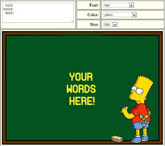 Chalkboard Sign Generator Your Words Here Bart Simpsons Chalkboard Parodies Know