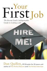 your first job book by dan quillen official publisher page your first job 9781593602147 hr