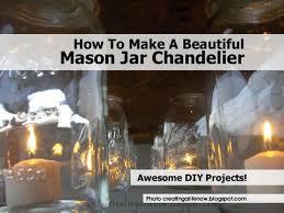 how to make a beautiful mason jar chandelier chandelier creatingalifenow blo com