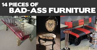 14 Pieces of Bad Ass Men s Furniture