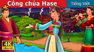 Kid viet nam 2 - Công chúa Hase | The Story of Princess Hase Story | Chuyen  co tich | Truyện cổ tích việt nam