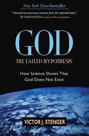 god the failed hypothesis how science shows that god does not  god the failed hypothesis how science shows that god does not exist