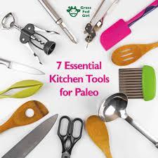 Essential Kitchen Appliances 7 Kitchen Utensils And Appliances For The Paleo Diet Grass Fed Girl