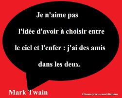 22 Citations De Mark Twain Lécrivain Humoriste Citons Preciscom