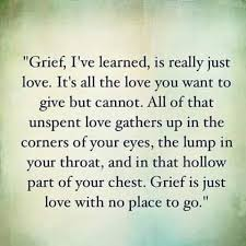 Quotes About Grief Gorgeous Grief Is Really Just Love Pinned By The You Are Linked To Resources