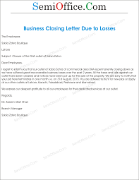 business closing letter office closing reason for business loss letter format