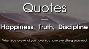 10 Life Changing Quotes On Happiness Truth And Discipline Funny