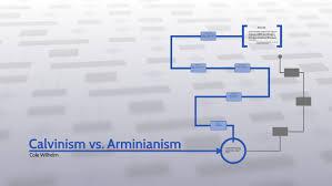 Armenian Vs Calvinism Chart Calvinism Vs Arminianism By Cole Wilhelm On Prezi