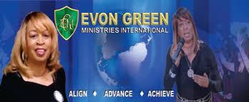 Evon Green... - Evon Green Ministries International