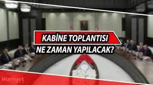 Kabine Toplantısı ne zaman yapılacak? Cumhurbaşkanı Erdoğan'dan önemli  'Kabine' açıklaması! - Son Dakika Haberler