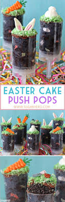 Easter Cake Push Pops Sugarhero