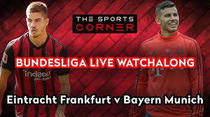 Eintracht Frankfurt v Bayern Munich - LIVE Football Watchalong - Bundesliga  - YouTube