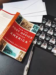 How the Post Office Created America by Winifred Gallagher: 9780143130062 |  PenguinRandomHouse.com: Books | Winifred, Post office, Books