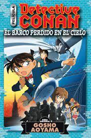 Detective Conan Anime Comic nº 01 El barco perdido en el cielo: El barco  perdido en el cielo. (Manga Shonen) : Aoyama, Gosho, Espí, Jesus:  Amazon.de: Bücher