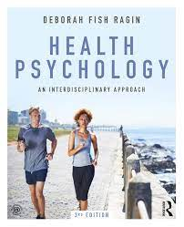 Health Psychology: An Interdisciplinary Approach - 3rd Edition - Debor