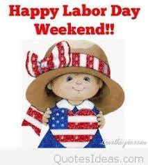 Image result for happy labor day weekend