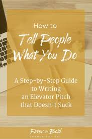 17 best images about profilia cv elevator pitch strategies on how to write an elevator pitch that doesn t suck