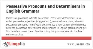 Possessive Pronouns And Determiners In English Grammar