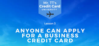 Applying For Business Credit How Anyone Can Apply For A Business Credit Card