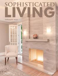 Sophisticated Living Indianapolis Nov/Dec 2016 by Sophisticated Living  Magazine - issuu
