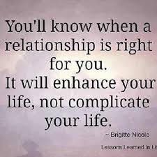 Healthy Relationship Quotes Custom You'll Know When A Relationship Is Right For You It Will Enhance