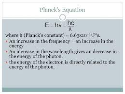 planck s equation where h planck s constant 6 63x10 34j s