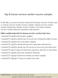 Human Services Resume Samples Top 60 human services worker resume samples 25
