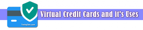 virtual credit cards 2021 how to