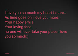 I Love You So Much My Heart Is Sure As Time Goes On I Text