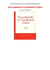 Encyclopedia Of Charts Pdf Encyclopedia Of Candlestick Charts Read Online