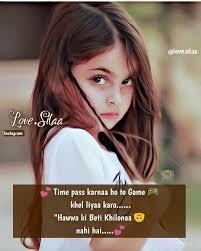Beshaq Larkiyo Ki Baatein Attitude Quotes Girly Attitude Quotes