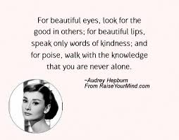 Audrey Hepburn Quote For Beautiful Eyes Best Of Audrey Hepburn Quotes Sayings Verses Advice Raise Your Mind